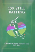 150 Still Batting - Hayfield Cricket Club (Pre-Owned)