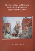 Cheshire Cheese and Farming in 17th & 18th Centuries