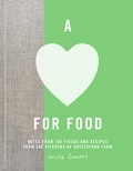 A Love for Food - Recipes from the Fields of Daylesford Farm