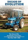 Decade of Evolution: Story of Ford Series 10 Tractors 1981-84
