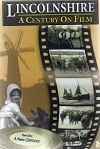 Lincolnshire A Century on Film 1 (DVD)