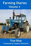 Farming Diaries Vol. 4: True Blue (DVD)