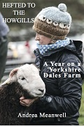 Hefted to the Howgills: A Year on a Yorkshire Dales Farm