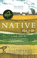 Native - Life in a Vanishing Landscape