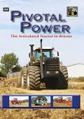 Pivotal Power The Articulated Tractor in Britain (DVD)