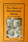 The Story of Wensleydale Cheese (Used)