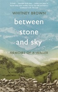 Between Stone and Sky - Memoirs of a Waller